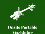 Onsite Portable Machining